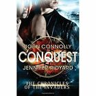 Conquest by Jennifer Ridyard, John Connolly (Paperback, 2014)