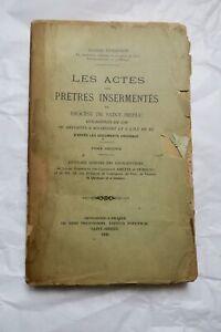 Les Actes Des Prêtres Insermentés Du Diocèse De Saint-brieuc, Guillotinés En ... Prix De Vente