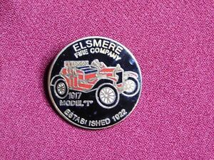 VINTAGE PIN PINBACK ELSMERE FIRE COMPANY 1917 MODEL T CAR EST 1922