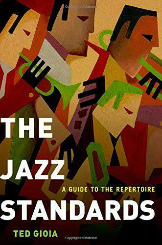 The Jazz Normes: un Guide Pour Repertoire Par Gioia ,Ted,Neuf Livre ,Sans & Fa