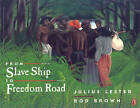 From Slave Ship to Freedom Road by Julius Lester (Paperback, 1999)