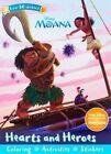 Disney Moana: Hearts and Heroes by Parragon Books Ltd (Paperback / softback, 2016)