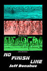 No Finish Line by Jeff Donahue (Paperback / softback, 2008)