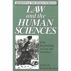 Law and the Human Sciences: Edited by Roberta Kevelson by Peter Lang Publishing Inc (Hardback, 1992)