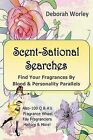 Scent-Sational Searches by Deborah Worley (Paperback / softback, 2013)