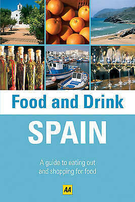 Spain (AA Food and Drink Guides), AA Publishing, Used; Good Book