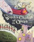 The Witch's Children and the Queen by Ursula Jones (Paperback, 2004)