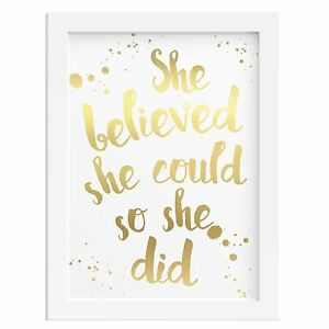 GOLD-FOIL-SHE-BELIEVED-SHE-COULD-SO-SHE-DID-inspirational-gift-quote-woman