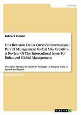 Una Revision de la Cuestion Intercultural para el Management Global Mas...