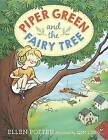 Piper Green and the Fairy Tree by Ellen Potter (Hardback, 2015)
