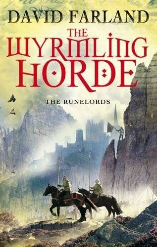 The Wyrmling Horde: The Runelords Book Seven By David Farland