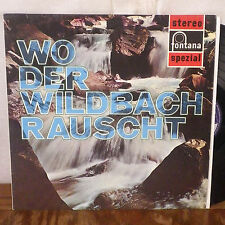 Wo Der Wildbach Rauscht LP Fontana Germany Die Rixdorfer Sanger Waldner Duo VG+