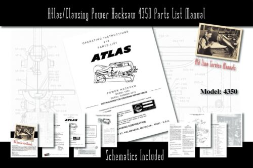 Atlas//Clausing Power Hacksaw 4350 Owners Manual Parts List etc.