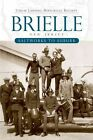 Brielle, New Jersey: Saltworks to Suburb by Union Landing Historical Society (Paperback / softback, 2009)