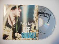JEFF BODART : LA VIE D'ARTISTE ♦ CD SINGLE PORT GRATUIT ♦