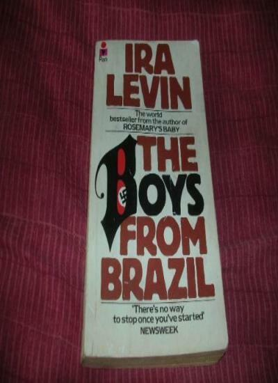 The Boys from Brazil By Ira Levin. 9780330250153