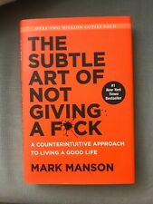 The Subtle Art of Not Giving a F*ck : A Counterintuitive Approach to Living a Good Life by Mark Manson (2016, Hardcover)