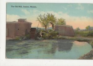 The-Old-Mill-Juarez-Mexico-Vintage-Postcard-469a