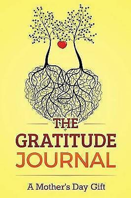 Gratitude Journal : A Mother's Day Gift, Paperback by Nathan, Brenda, Brand N...