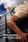 On Air by Robin Stratton (Paperback / softback, 2011)
