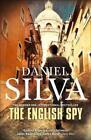 The English Spy von Daniel Silva (2015, Gebundene Ausgabe)