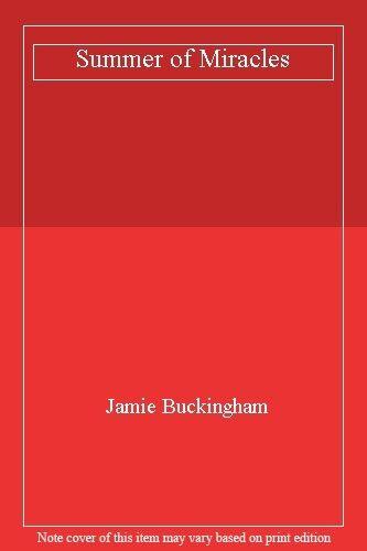 Summer of Miracles,Jamie Buckingham