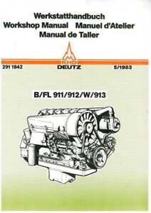 deutz engine b fl 911 912 w 913 workshop service manual ebay rh ebay ie Deutz Diesel Engine Service Manuals Deutz -Fahr Manual