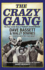 The Crazy Gang by Wally Downes, Dave Bassett (Paperback, 2016)