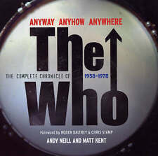 Anyway Anyhow Anywhere : The Complete Chronicle of The Who 1958 -1978-ExLibrary
