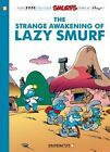 Smurfs: v. 17: The Strange Awakening of Lazy Smurf by Peyo (Paperback, 2014)
