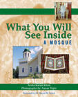 What You Will See Inside a Mosque by Aisha Karen Khan (Paperback, 2008)