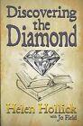 Discovering the Diamond by Helen Hollick, Jo Field (Paperback, 2013)