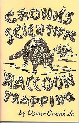 CRONK/'S SCIENTIFIC RACCOON TRAPPING  Book NEW traps
