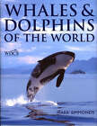 Whales and Dolphins of the World by Mark Simmonds (Hardback, 2004)