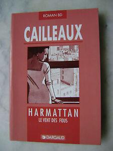 CAILLEAUX-Harmattan-Le-vent-des-fous-EO