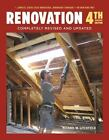 Renovation 4th Edition : Completely Revised and Updated by Michael Litchfield (2013, Paperback)