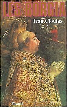 Les Borgia de Cloulas, Ivan | Livre | état bon