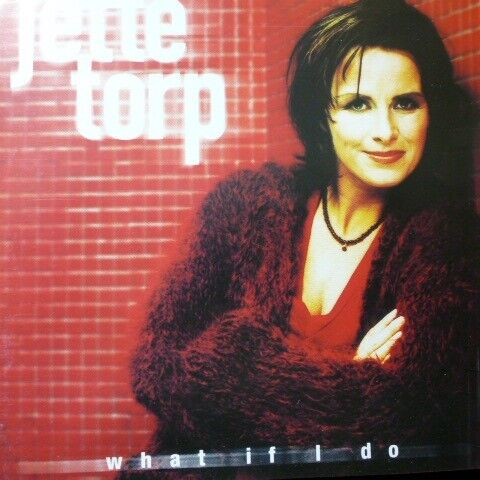 Jette Torp ?– What If I Do ?– : Jette Torp ?– What If I Do ?– , pop