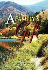 A Family's Gift: Our Gift to the World by Richard Kellogg, Michael Kellogg (Hardback, 2011)