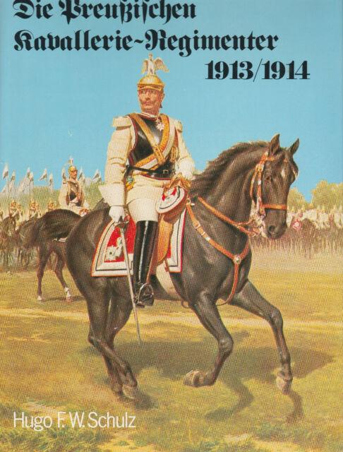 Die Preussischen Kavallerie-Regimenter 1913/14