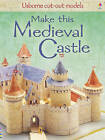 Make This Medieval Castle by Iain Ashman (Paperback, 2009)