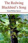The Redwing Blackbird's Song 9780595345267 by Susan Phillips Speece Book