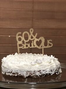 Enjoyable 1 Cake Topper 6X6 60 Fabulous Birthday Party Sixty Glitzy Funny Birthday Cards Online Overcheapnameinfo