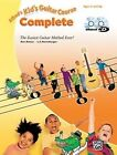 Alfred's Kid's Guitar Course Complete: The Easiest Guitar Method Ever!, Book, DVD & Online Audio, Video & Software by Ron Manus, L C Harnsberger (Paperback / softback, 2016)