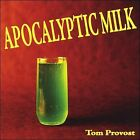 Apocalyptic Milk by Tom Provost (CD, 2008, Kbc Music)