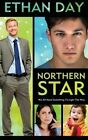 Northern Star by Ethan Day (Paperback / softback, 2013)