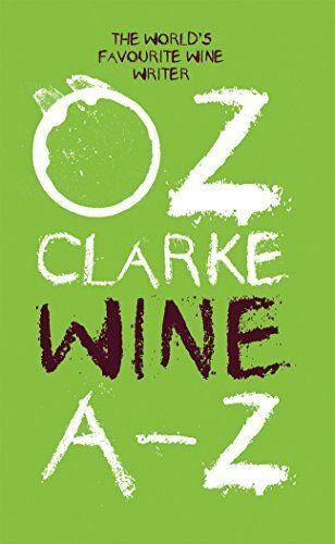 1 of 1 - Oz Clarke Wine A - Z By Oz Clarke