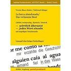 La Barca Abandonada / Das Verlassene Boot by Vicente Blasco Ibanez, Edeltraud Altinger (Paperback / softback, 2013)