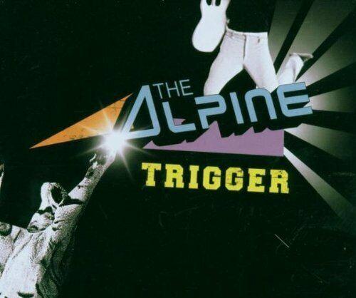 Alpine Trigger (2006; 2 tracks)  [Maxi-CD]