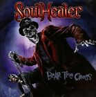 Bear the Cross by Soulhealer (CD, Oct-2014)